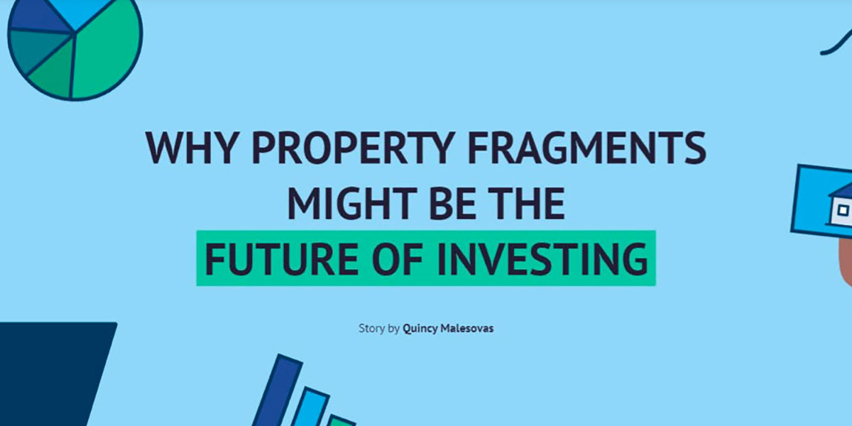 Why property fragments might be the future of investing